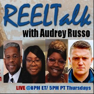 REELTalk: Allen West, Diamond & Silk and from the UK, Tommy Robinson