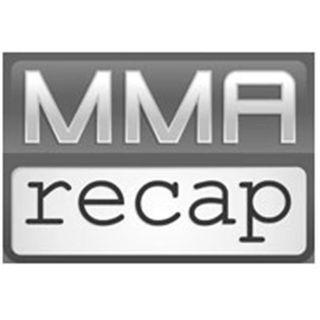 MMA Recap