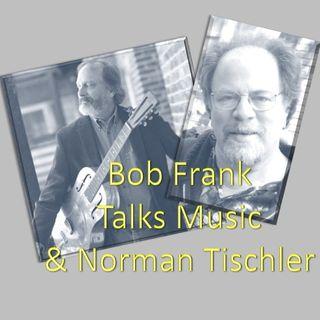 bob-frank-talks-music-norman-tischler