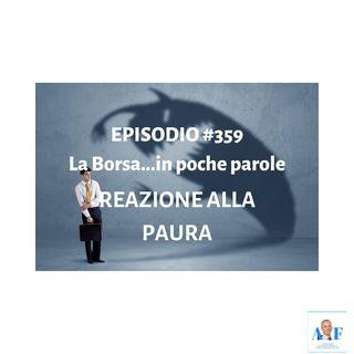 Episodio 359 La Borsa in poche parole - Informazione finanziaria in un pratico formato