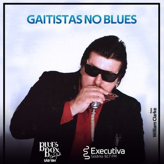 Blues Box - Rádio Executiva - 08 de Agosto de 2020