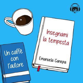 04. Insegnami la tempesta, Emanuela Canepa
