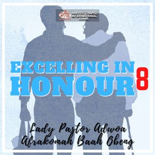 Excelling in Honour - Part 8