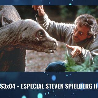 TdP S3x04 - Especial Steven Spielberg Parte 2