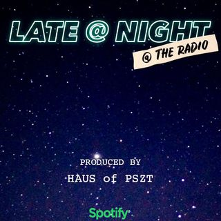 LATE at NIGHT @ the radio - The Making Of: How It All Began