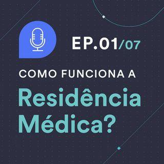 Como ser aprovado na Residência Médica #1: Quais são os modelos e desafios da Residência Médica?