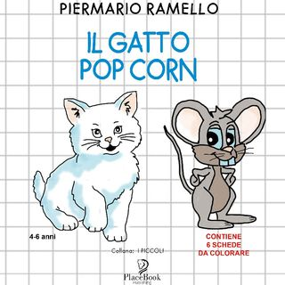 Episodio 3 - Il Gatto Pop Corn Scritto Da PierMario Ramello e Interpretata da Cristina Tagliente