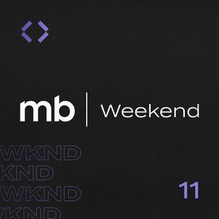 MB Weekend #11 | Semana positiva para Ibovespa, apesar do cenário político