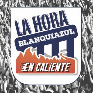 La Hora Blanquiazul En Caliente (Post Alianza Municipal)