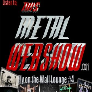 THIS METAL WEBSHOW /Fly on the wall Lounge night 4