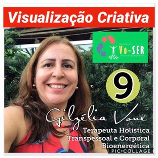 Visualização Criativa 9 por Gilzélia Vone
