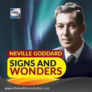 Neville Goddard Signs and Wonders