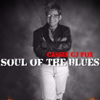 Cassie Soul of the Blues Radio - 6:18:19, 10.10 PM