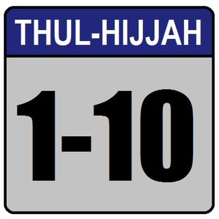 Khutbah: The First Ten Days of Thul-Hijjah