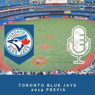Toronto Blue Jays Previa 2019