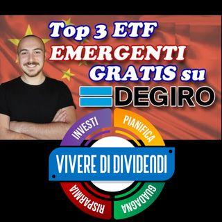 TOP 3 ETF GRATIS su DEGIRO Emergenti