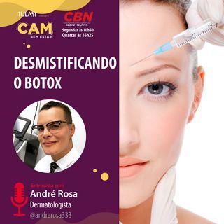Desmistificando o botox (entrevista com André Rosa)
