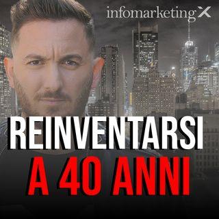 3 Modi per Reinventarsi a 40 anni