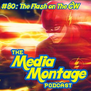 MMP 80 - The Flash on CW