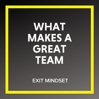 What Makes A Great Team