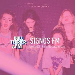 SignosFM #001 - Recorrido Iberoamericano
