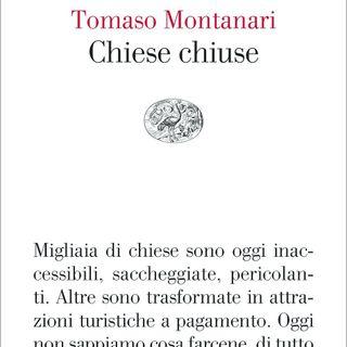"Tomaso Montanari ""Chiese chiuse"""