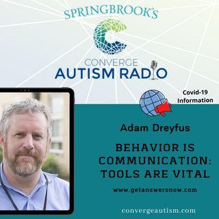 Behavior is Communication: Tools are Vital