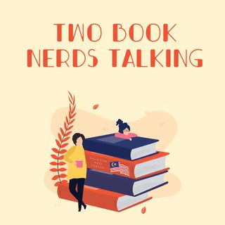 Two Book Nerds Talking