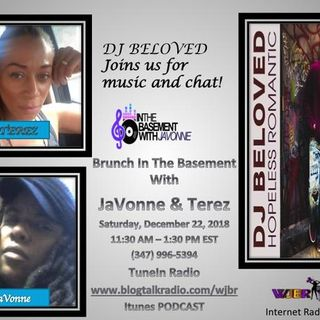 Brunch in the Basement with JaVonne & Terez with DJ BELOVED