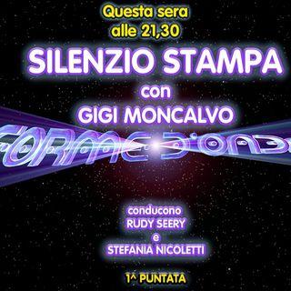 Forme d'Onda - Gigi Moncalvo - Silenzio Stampa - 1^ puntata (29/10/2020)