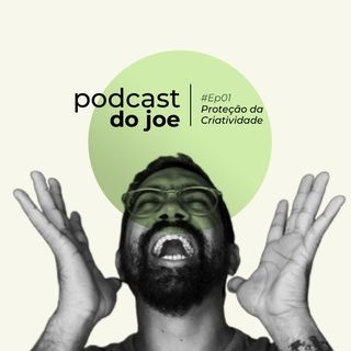 PODCASTDOJOE_EP1