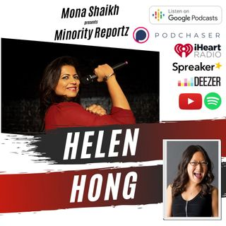 RACISM AGAINST ASIANS DURING THIS PANDEMIC-Minority Reportz Ep. 12 w/ Helen Hong (Netflix, HBO)
