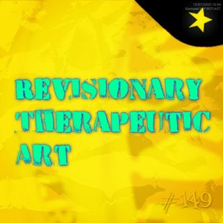 Revisionary Therapeutic Art (#149)