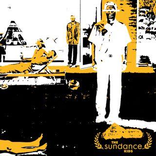 The Sundance Kids - Episode 4 - Parasite