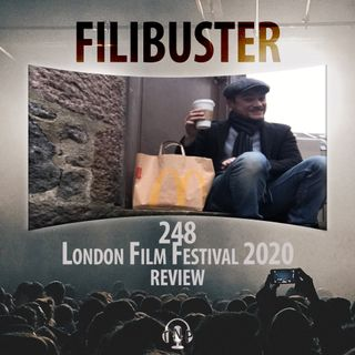 248 - London Film Festival 2020 Review