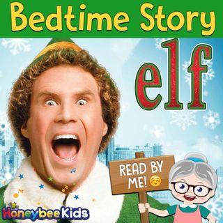 Elf - Christmas Story #2