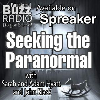 Seeking the Paranormal Ep 12 Gettin' it all started