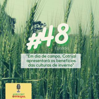 Em Dia de Campo, Cotrijal apresentará os benefícios das culturas de inverno