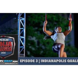 American Ninja Warrior 2016 | Episode 3 Indianapolis Qualifying