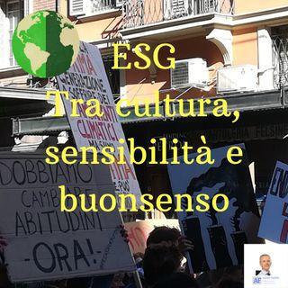 ESG Tra cultura, sensibilità e buonsenso