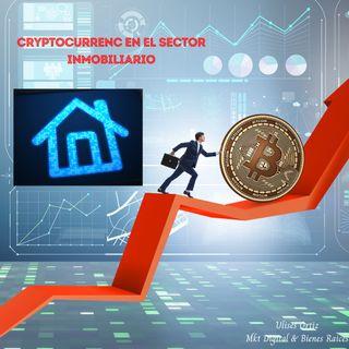 Cryptocurrency EN EL SECTOR INMOBILIARIO