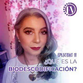 Episodio 11 ¿Qué es la biodescodificación?