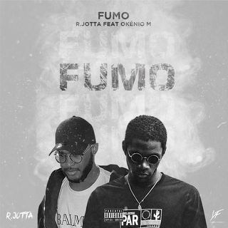 R.Jotta - Fumo (feat. Okénio M)