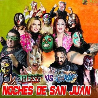 ENTHUSIATIC REVIEWS #184: Mexa Wrestling Vs. IWRG Noches De San Juan 4-24-2021 Watch-Along