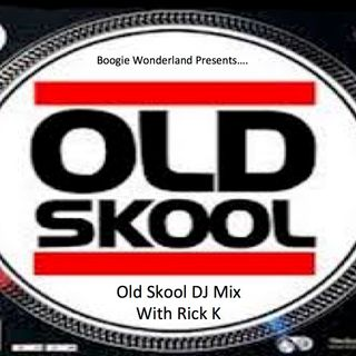 Old Skool Long Weekend Mix - Rick K