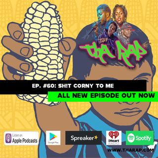 Sh!t Corny To Me - Episode 60