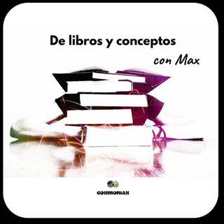 De Libros y Conceptos con Max: Lovink, Snowden y Richter Morales