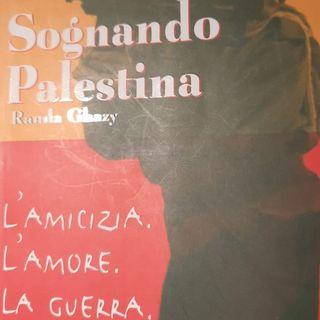 Sognando la Palestina - Lettura di Lia Bianco