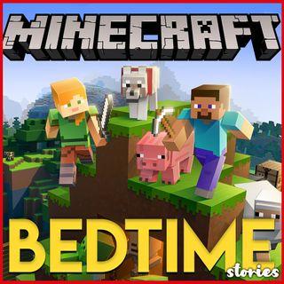 Minecraft - Bedtime Story