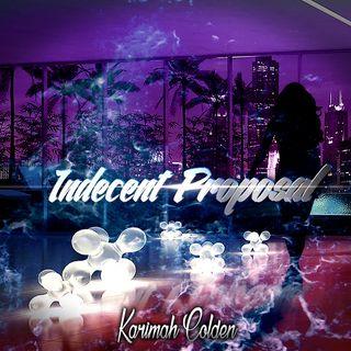 Karimah Colden - Indecent Proposal